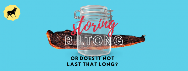How to store biltong