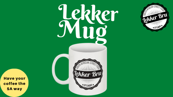 Lekker Bru mug, drink your coffee the African way